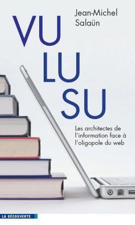 Couverture du livre Vu, lu, su