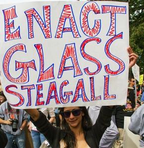 les gens réclament le retour du Glass-Steagal Act