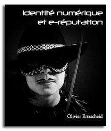 identité numérique et e-reputation, le livre